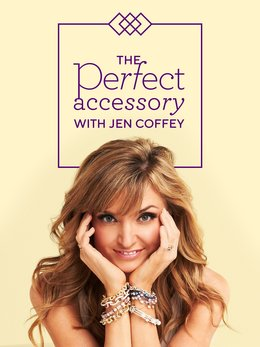 The Perfect Accessory With Jen Coffey