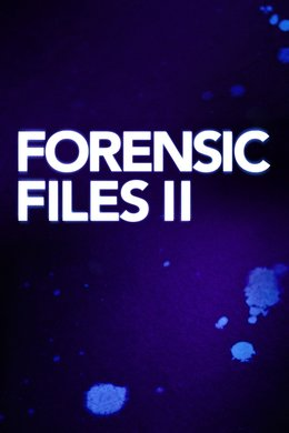 Forensic Files II