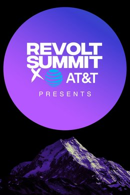 REVOLT Summit Presents