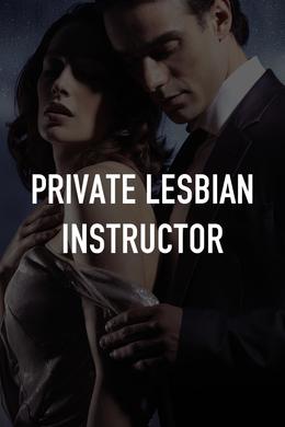 Private Lesbian Instructor