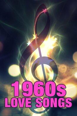 1960s Love Songs