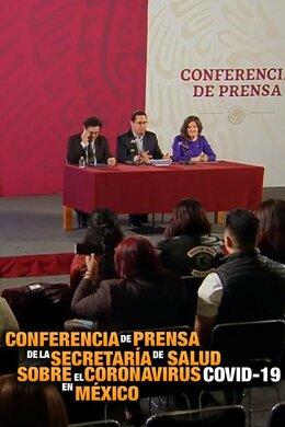 Conferencia de prensa de la Secretaría de Salud sobre el coronavirus COVID-19 en México