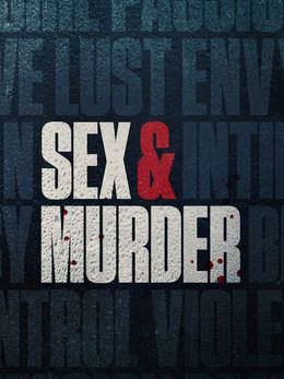 Sex & Murder