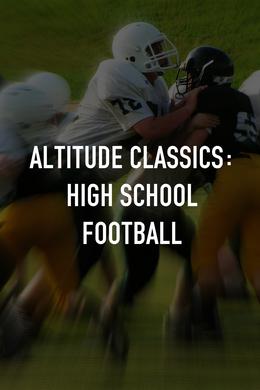 Altitude Classics: High School Football