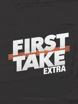 First Take Extra