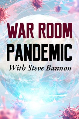 War Room: Pandemic With Steve Bannon