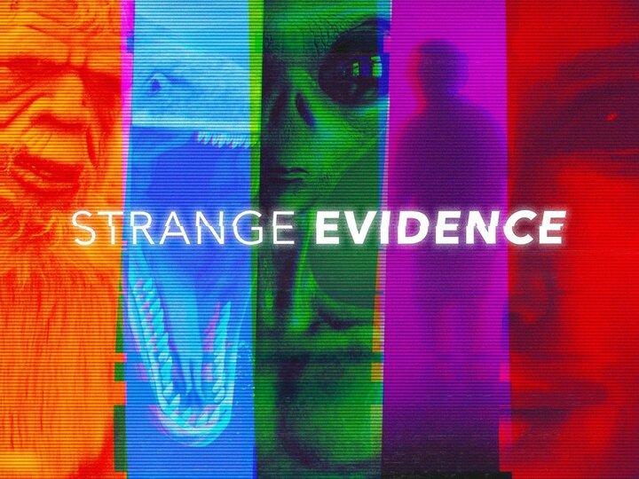 Strange Evidence