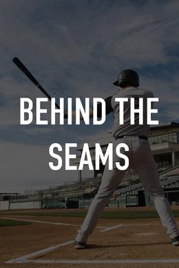 Behind the Seams