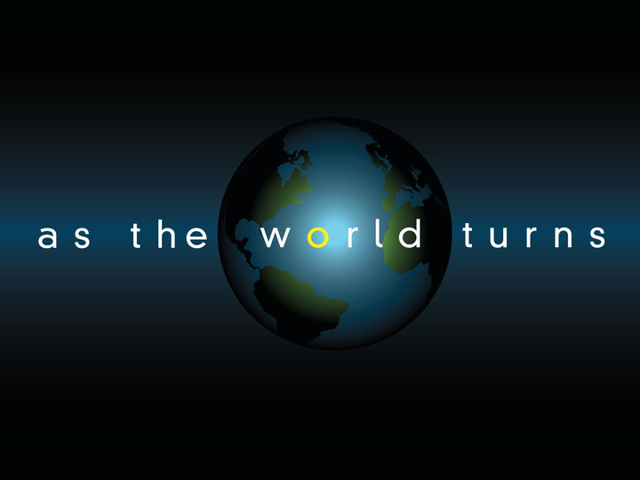 As the World Turns