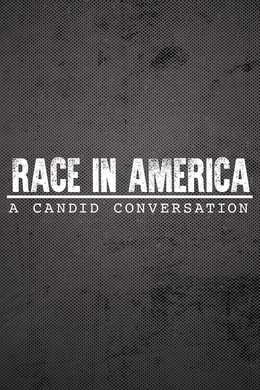 Race in America: A Candid Conversation