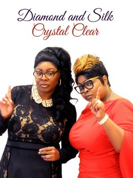 Diamond and Silk: Crystal Clear