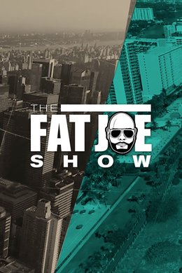 The Fat Joe Show
