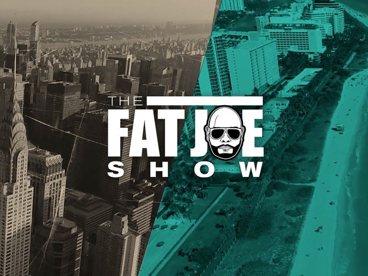 The Fat Joe Show