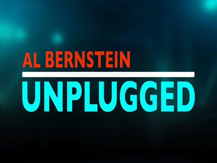 Al Bernstein Unplugged