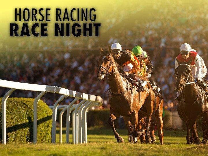 Horse Racing: Race Night