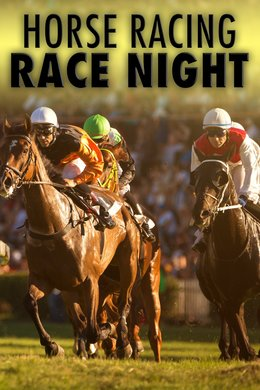 Horse Racing: Race Night