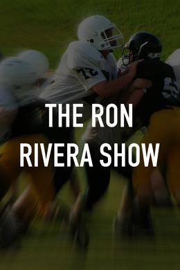 The Ron Rivera Show
