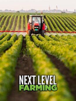 Next Level Farming