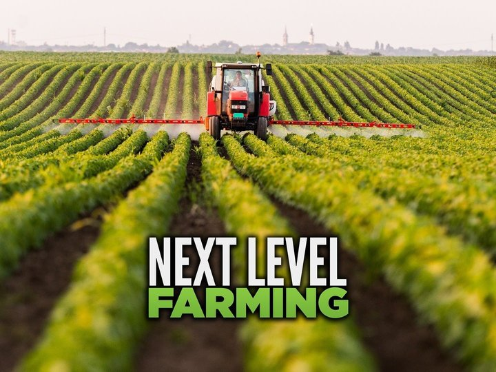 Next Level Farming