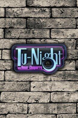 Tu-Night con Omar Chaparro
