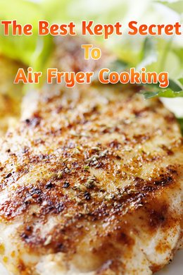 The Best Kept Secret To Air Fryer Cooking