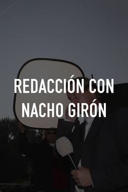 Redacción con Nacho Girón