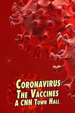 Coronavirus: The Vaccines: A CNN Town Hall