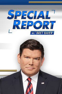 Special Report With Bret Baier