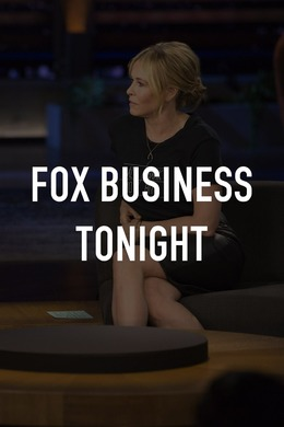 Fox Business Tonight
