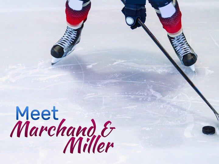 Meet Marchand & Miller