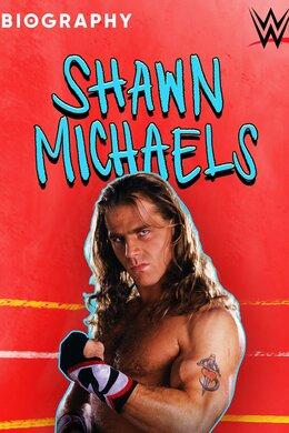 Biography: Shawn Michaels