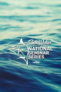 Salt Water Sportsman National Seminar Series