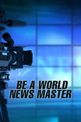 Be a World News Master