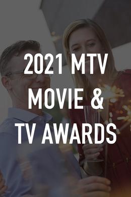 2021 MTV Movie & TV Awards