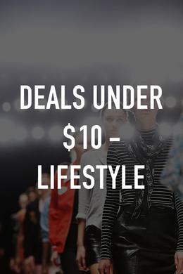Deals Under $10 - Lifestyle