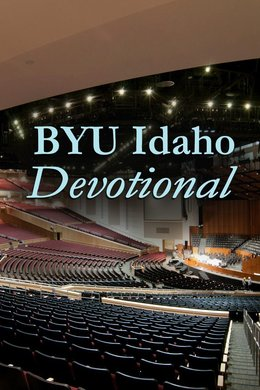 BYU Idaho Devotional