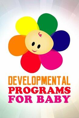 Developmental Programs for Baby
