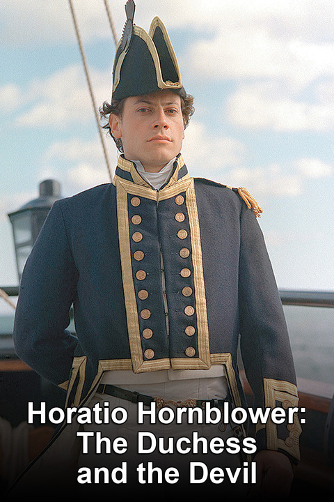 Horatio Hornblower: The Duchess and the Devil