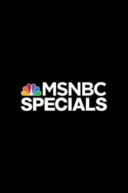 MSNBC Specials
