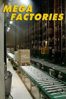 Mega Factories