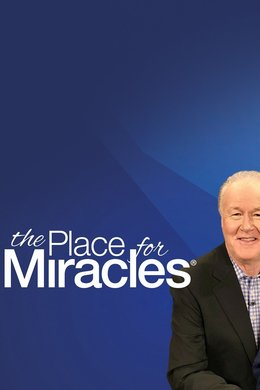 The Place for Miracles