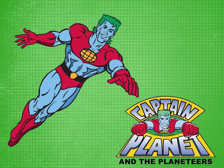 Captain Planet and the Planeteers
