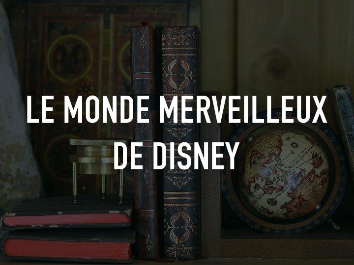 Le Monde merveilleux de Disney