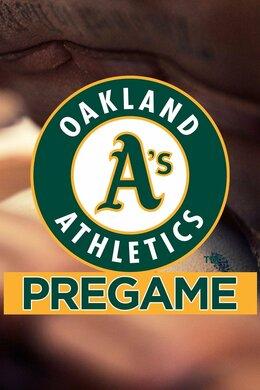 A's Pregame