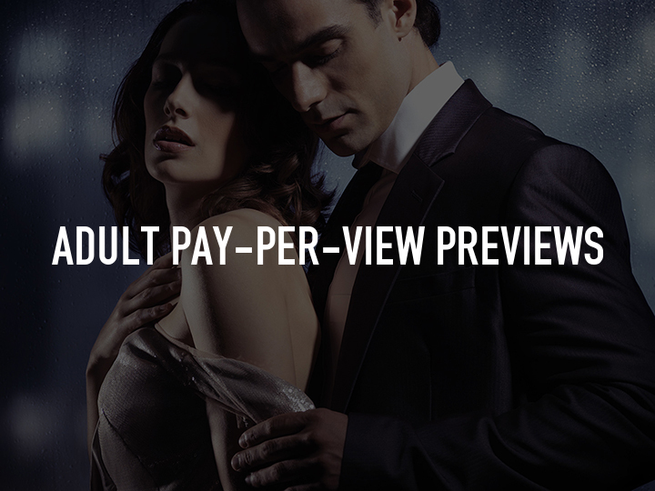 Adult Pay-Per-View Previews