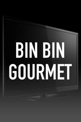Bin Bin Gourmet