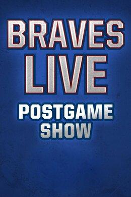 Braves Live! Postgame