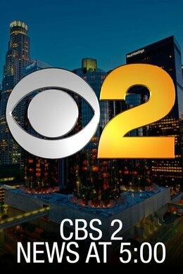 CBS 2 News at 5:00