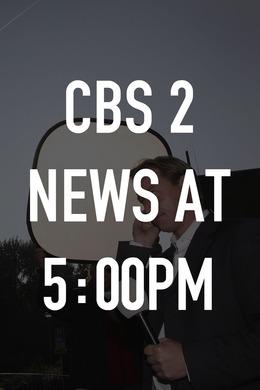 CBS 2 News at 5:00pm