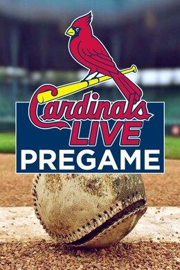 Cardinals Live Pregame